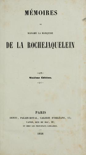 Download Mémoires de Madame la marquise de la Rochejaquelein.