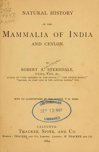 Download Natural history of the Mammalia of India and Ceylon