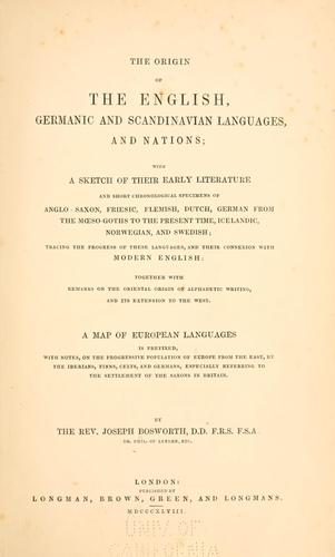 The origin of the English, Germanic and Scandinavian languages and nations
