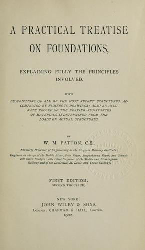 A practical treatise on foundations