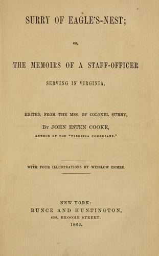Surry of Eagle's-nest; or, The memoirs of a staff-officer serving in Virginia.