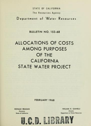 Download Allocations of costs among purposes of the California State Water Project.