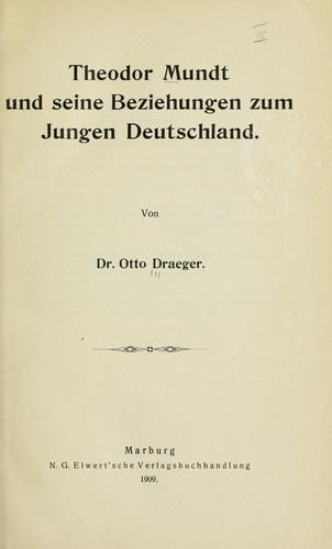 Download Theodor Mundt und seine Beziehungen zum Jungen Deutschland.