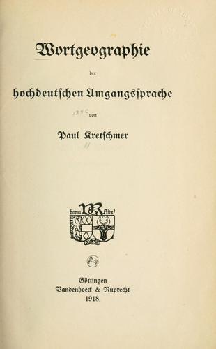 Download Wortgeographie der hochdeutschen Umgangssprache.