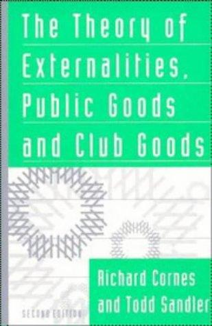Download The theory of externalities, public goods, and club goods