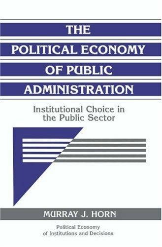 Download The political economy of public administration