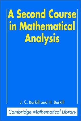 Download A second course in mathematical analysis