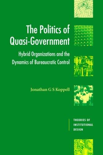 Download The Politics of Quasi-Government