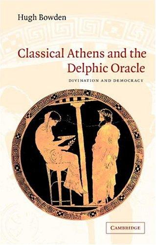 Download Classical Athens and the Delphic Oracle