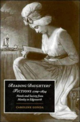 Reading daughters' fictions, 1709-1834