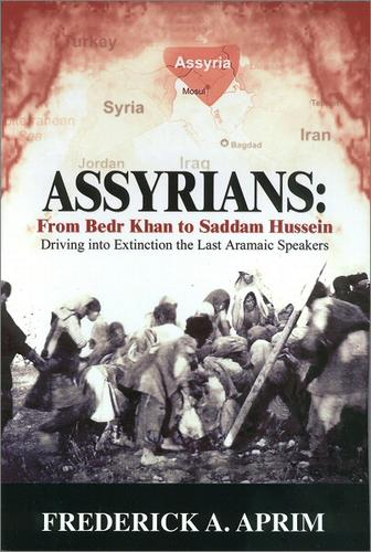 Download Assyrians: From Bedr Khan to Saddam Hussein