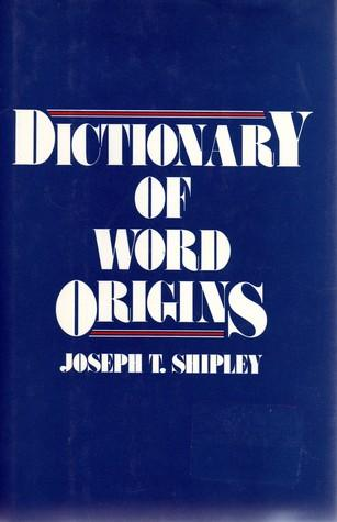 Download Dictionary of Word Origins