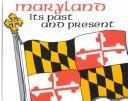 Maryland, its past and present