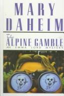 Download The Alpine gamble