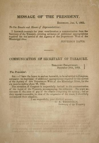 Download Communication of secretary of Treasury enclosing estimates of additional appropriations required for the service of the Agency of this department west of the Mississippi river, for the six months ending June 30, 1865