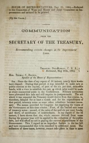 Communication from the Secretary of the Treasury recommending certain changes in the impressment laws.
