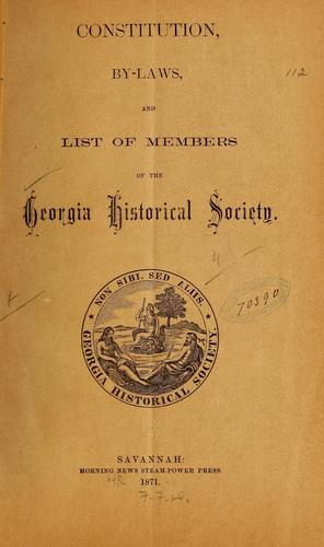 Download Constitution, by-laws, and list of members of the Georgia Historical Society.