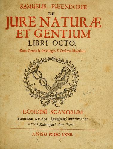 Download Samuelis Pufendorfij De jure naturae et gentium libri octo.