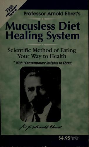 Download Mucusless diet healing system