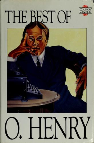 The best of O. Henry.