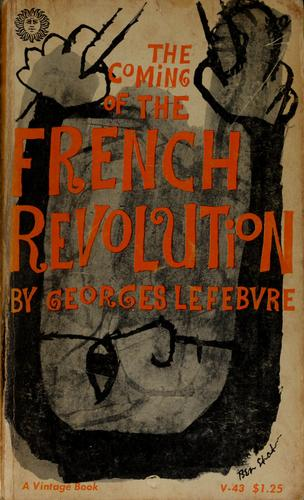 Download The coming of the French Revolution, 1789.