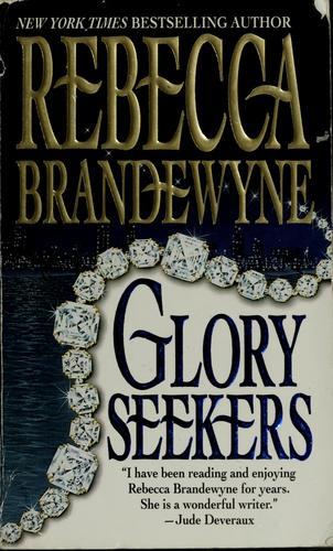 Glory seekers