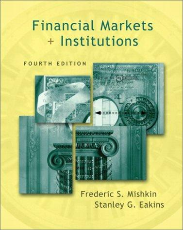 Download Financial Markets and Institutions (4th Edition)