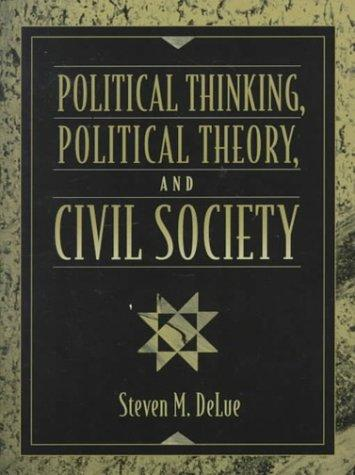 Download Political thinking, political theory, and civil society