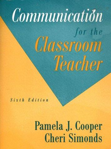 Download Communication for the classroom teacher