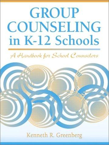 Group Counseling in K-12 Schools