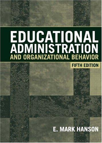Download Educational administration and organizational behavior