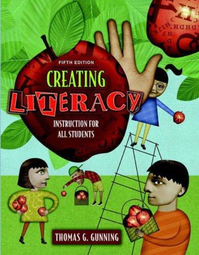Creating Literacy Instruction for All Students (Book Alone) (5th Edition)