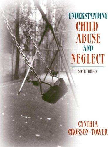Understanding Child Abuse and Neglect (with MyHelpingLab) (6th Edition)