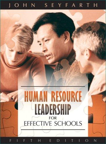 Download Human Resource Leadership for Effective Schools (5th Edition)