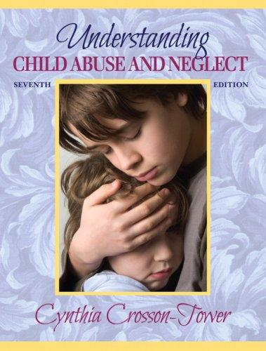 Download Understanding Child Abuse and Neglect (7th Edition)