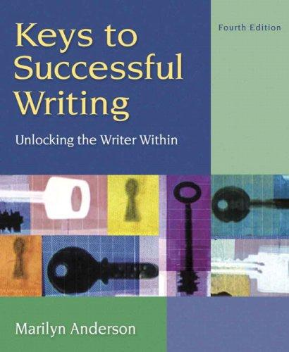Keys to Successful Writing (with Readings) (4th Edition)
