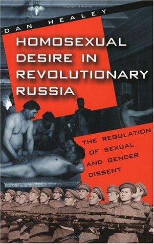Download Homosexual Desire in Revolutionary Russia