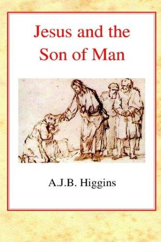 Download Jesus and the Son of Man