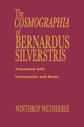 Download The Cosmographia of Bernardus Silvestris