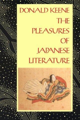 The Pleasures of Japanese Literature