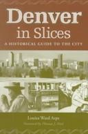 Denver in slices