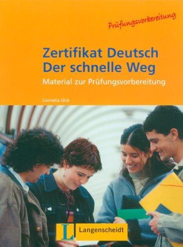 Zertifikat Deutsch Der Schnelle Weg – Level 10