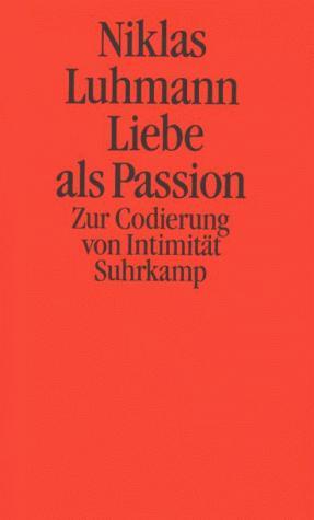 Liebe als Passion