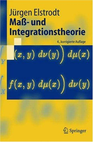 Maß- und Integrationstheorie (Springer-Lehrbuch)