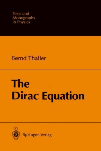 The Dirac Equation Bernd Thaller