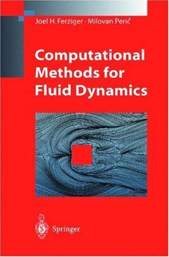Download Computational methods for fluid dynamics