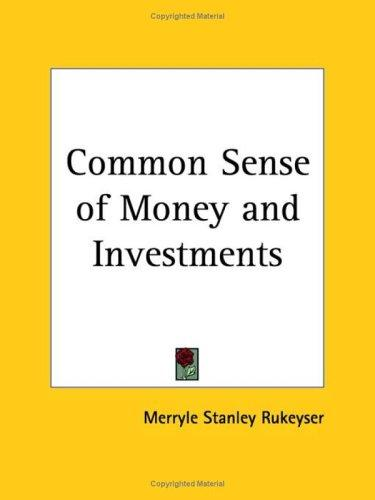 Download Common Sense of Money and Investments