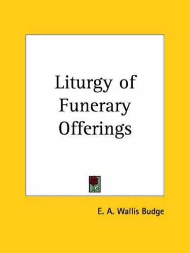 Download Liturgy of Funerary Offerings