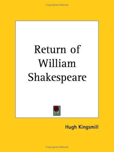 Return of William Shakespeare