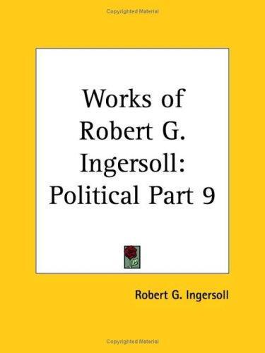 Download Works of Robert G. Ingersoll